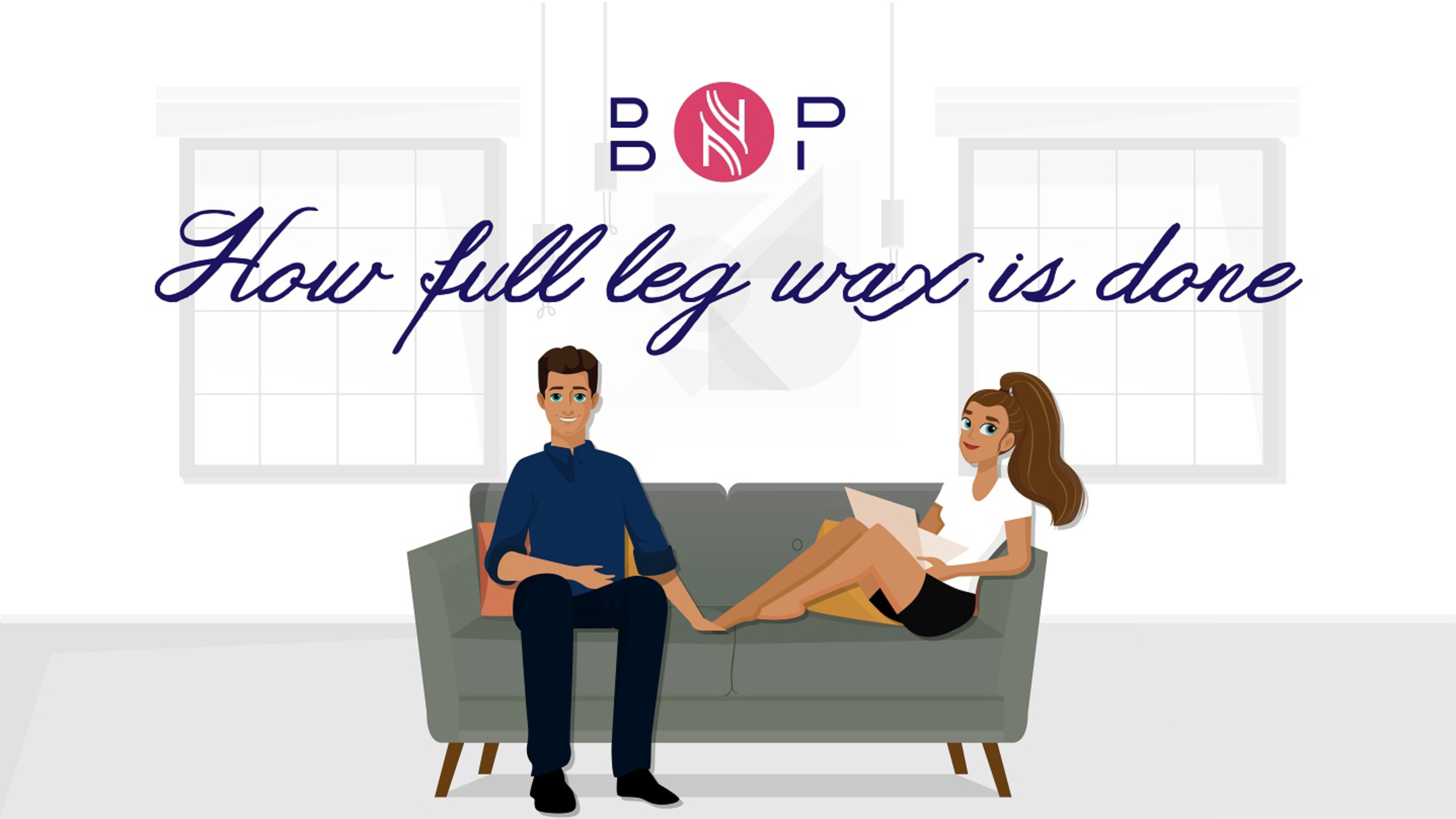 How full leg wax is done | BriskNPosh